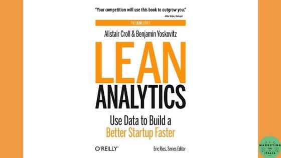 Lean Analytics di Alistar Croll e Benjamin Yoskovitz