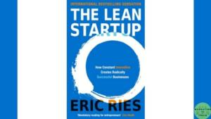 The Lean Startup- Eric Ries