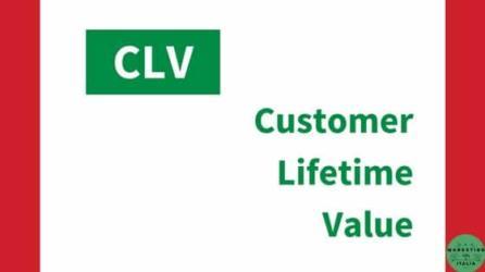 Customer Lifetime Value – CLV