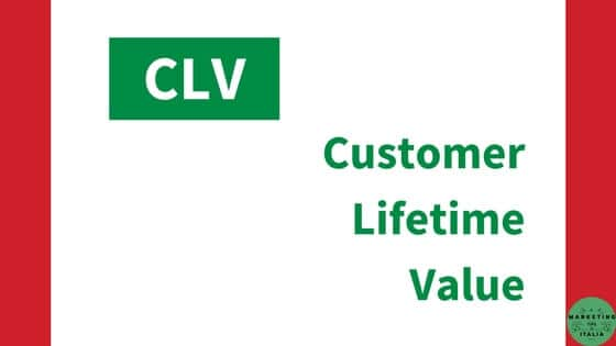 Customer Lifetime Value – CLV