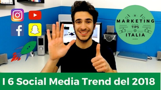 I 6 Social Media Trend del 2018