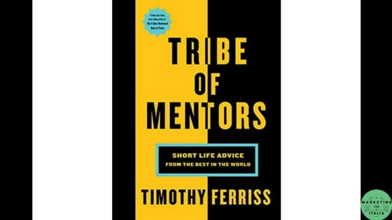 Tribe of Mentors di Tim Ferriss