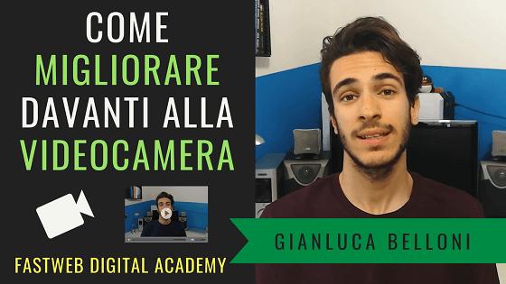 Come MIGLIORARE davanti alla VIDEOCAMERA | 2 Consigli per fare video più coinvolgenti