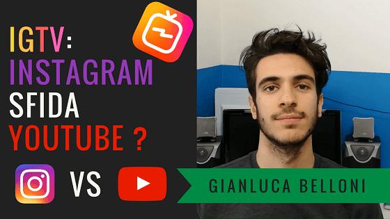 IGTV | INSTAGRAM sfida YOUTUBE con i video verticali