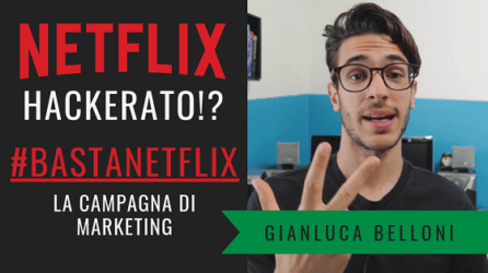 #BastaNetflix | La campagna di MARKETING che ha fatto parlare il web