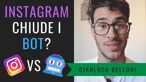 Instagram chiude i BOT? Aggiornamento Instagram 19 Novembre