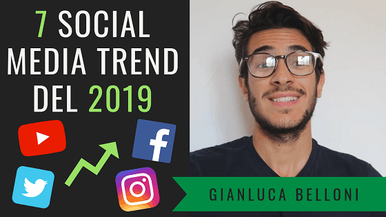 I 7 Social Media e Digital Marketing Trends 2019