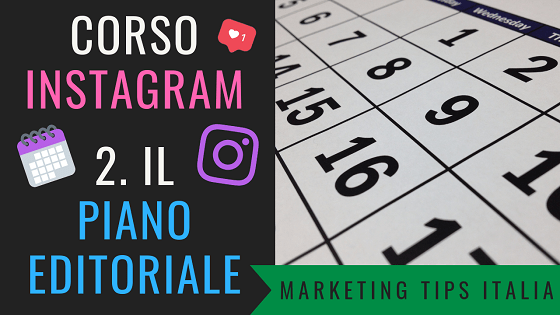Creare un Piano Editoriale per INSTAGRAM